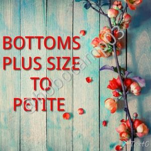 Bottoms All Sizes!
